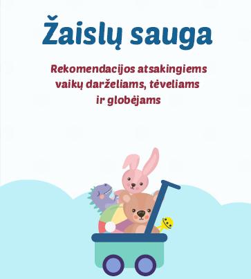 Valstybinė vartotojų teisių apsaugos tarnyba dalijasi rekomendacijomis apie žaislų saugą